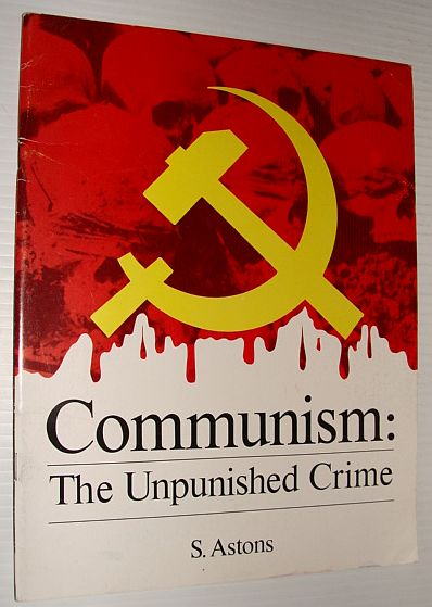 Image for Communism: The Unpunished Crime