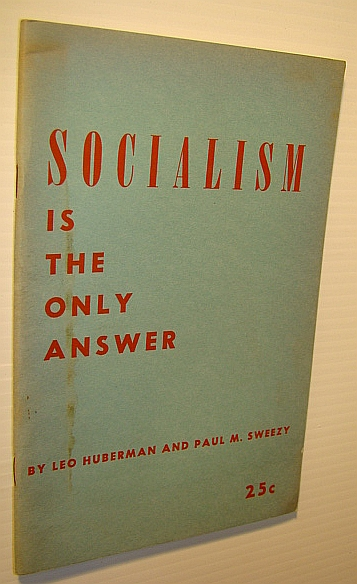 Image for Socialism is the Only Answer