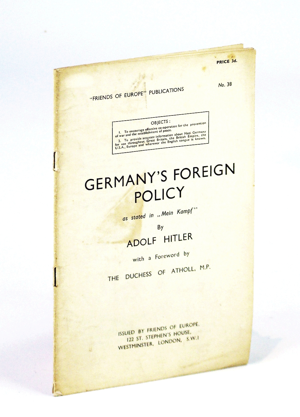 "Image for Germany's Foreign Policy as Stated in ""Mein Kampf"" By Adolf Hitler - Friends of Europe Publication No. 38"