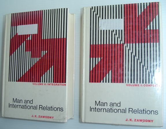 Image for Man and International Relations - Contributions of the Social Sciences to the Study of Conflict and Integration: Complete in Two Volumes