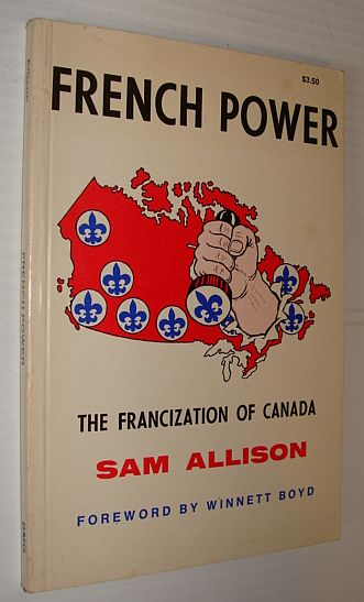 Image for French power: The Francization of Canada