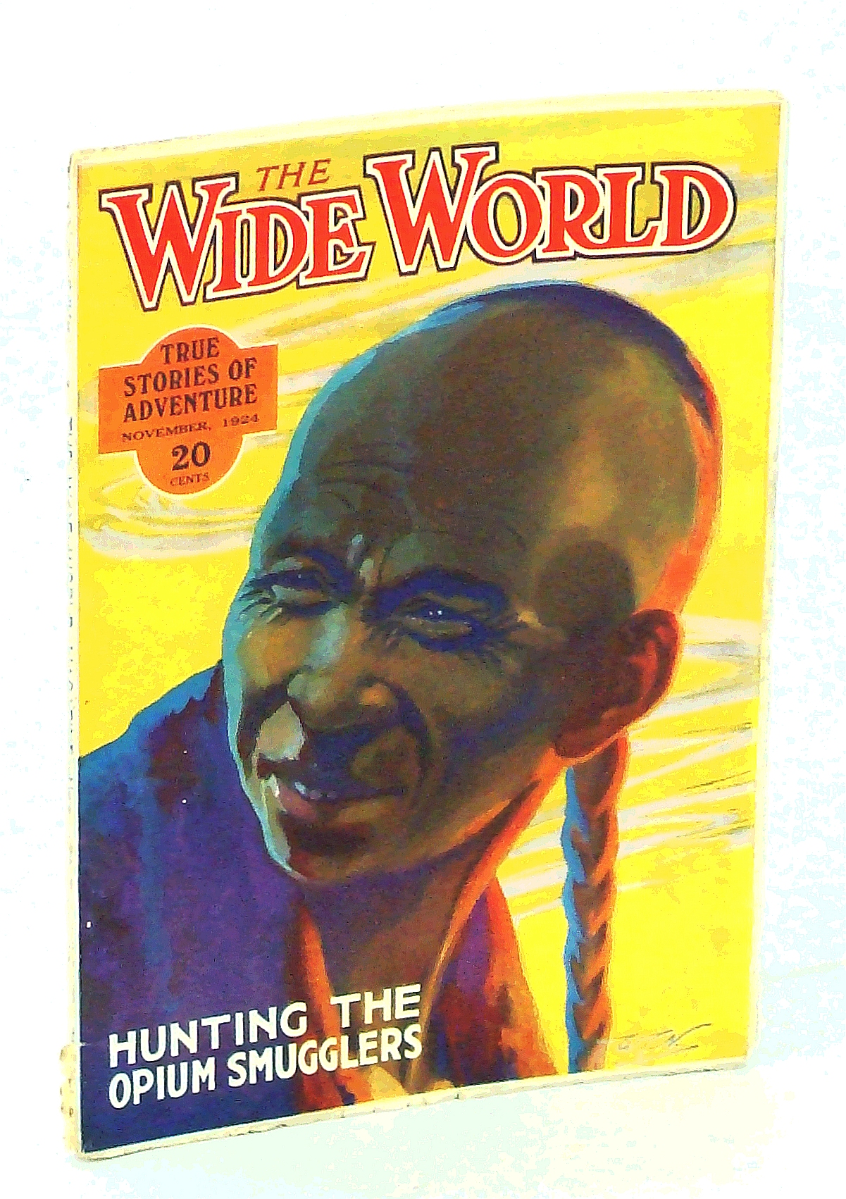 Image for The Wide World Magazine, True Stories of Adventure, November [Nov.] 1924, Vol. LIV, No. 319: Hunting the Opium Smugglers