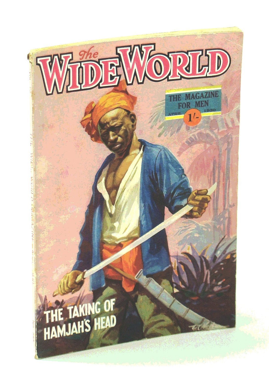 "Image for The Wide World Magazine, True Stories of Adventure, April [Apr.] 1930, Vol. 65, No. 385: The Kamalu ""Ju-Ju"" / Smuggling on the Spanish Main"