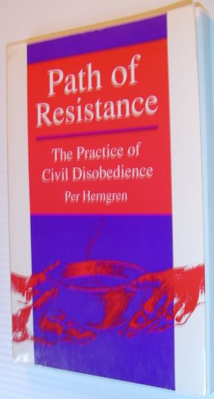 Image for Path of Resistance: The Practice of Civil Disobedience