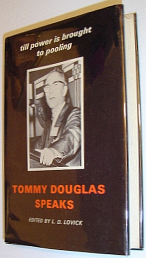 Image for Tommy Douglas speaks: Till power is brought to pooling