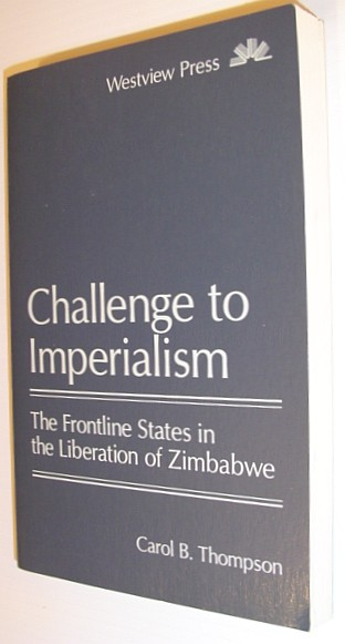 Image for Challenge to Imperialism: The Frontline States in the Liberation of Zimbabwe