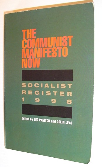 Image for The Communist Manifesto Now: Socialist Register 1998