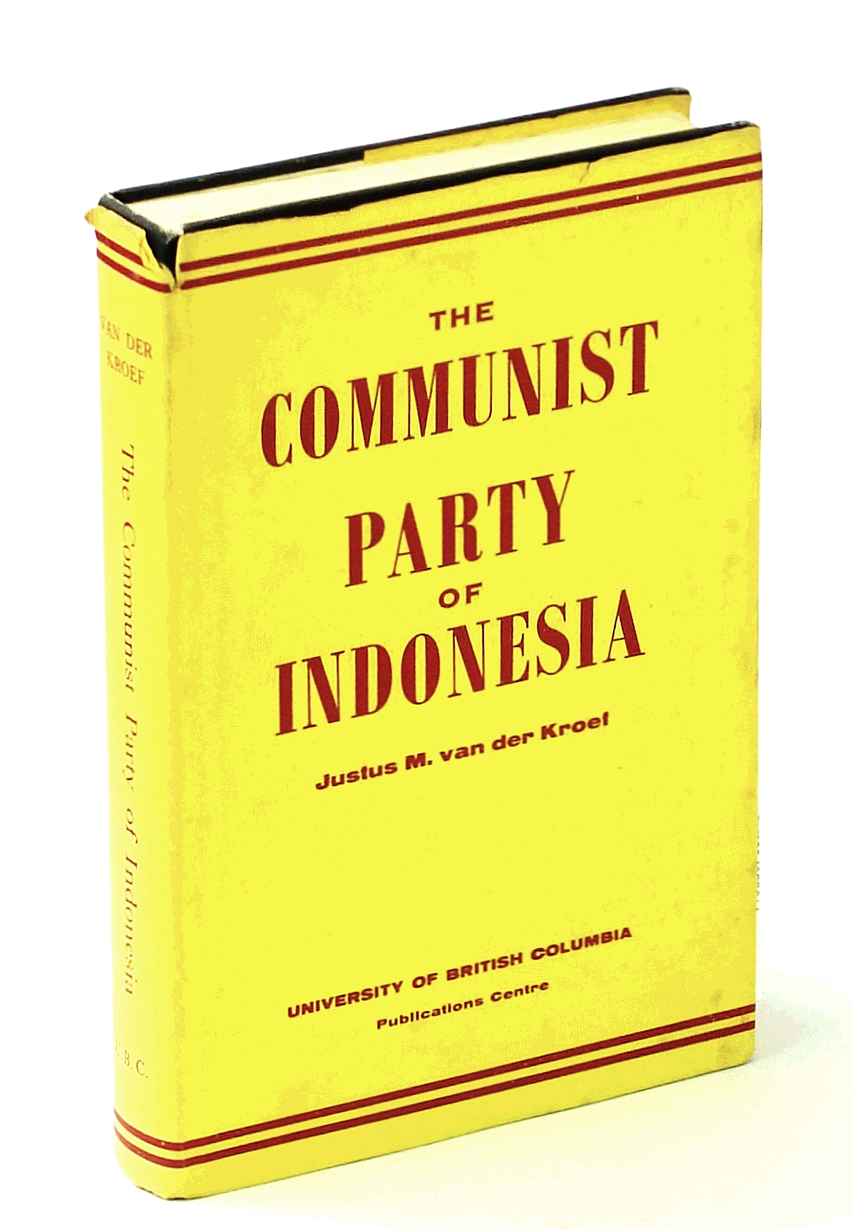Image for The Communist Party of Indonesia;: Its history, program, and tactics,