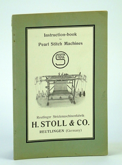 Image for H. Stoll & Co. Instruction Book for Pearl Stitch Machines