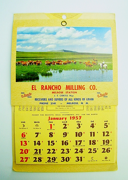 Image for 1957 Calendar Featuring the El Rancho Milling Co., Melrose, NM, J.T. Curtis, Manager