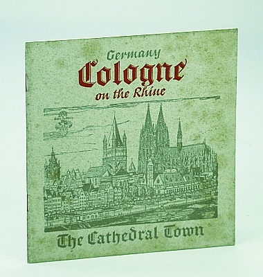 Image for Cologne (Germany) On the Rhine: The Cathedral Town (Vintage Tourism Booklet)
