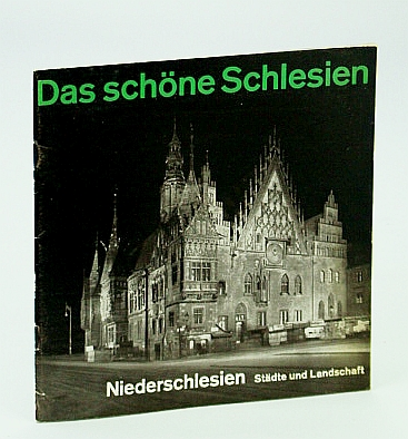 Image for Das Schone Schlesien - Niederschlesien: Stadte Und Landschaft (The Beautiful Silesia - Lower Silesia: Towns And Landscape) Tourist Booklet
