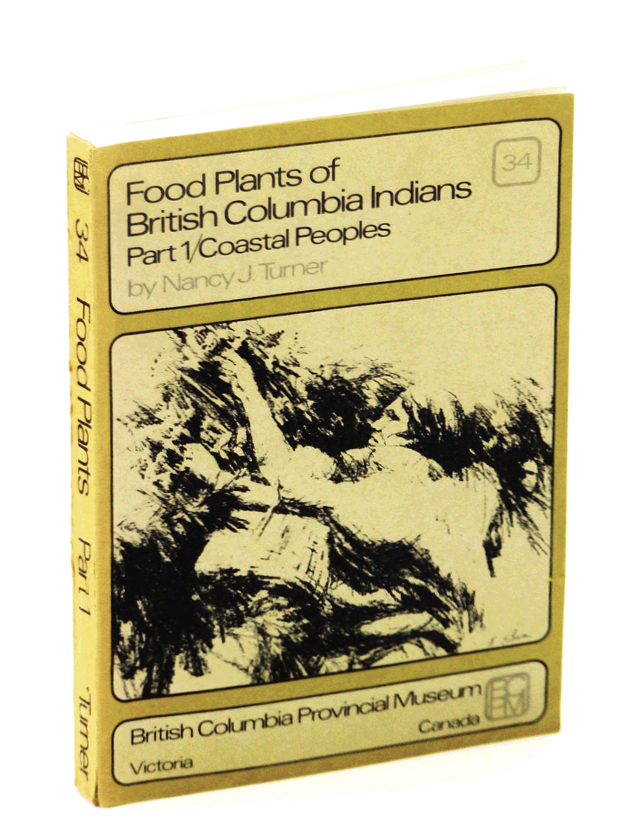 Image for Food Plants of British Columbia Indians - Part 1/Coastal Peoples