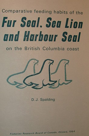 Image for Comparative Feeding Habits of the Fur Seal, Sea Lion and Harbour Seal on the British Columbia Coast - Bulletin No. 146