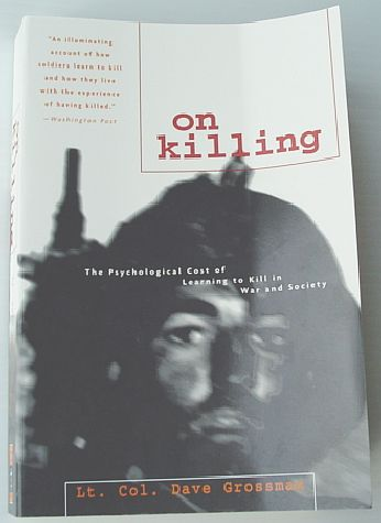 Image for On Killing: The Psychological Cost of Learning to Kill in War and Society