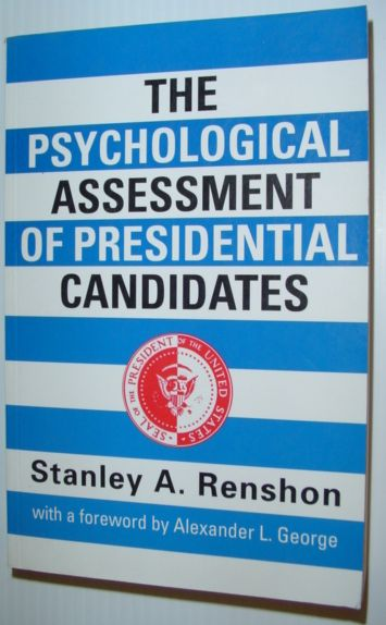 Image for The Psychological Assessment of Presidential Candidates