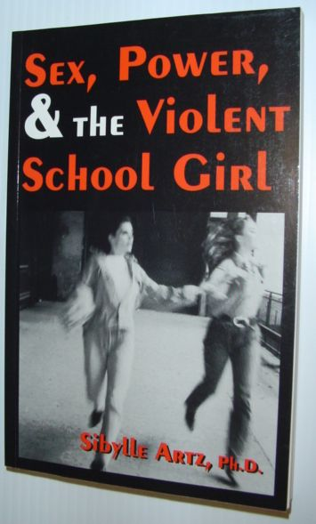 Image for Sex Power & The Violent Schoolgirl