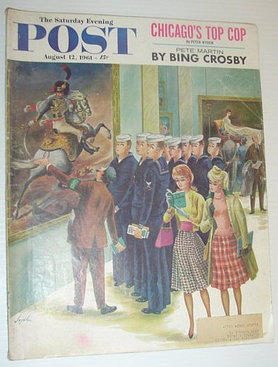 Image for The Saturday Evening Post, August 12, 1961 *CHICAGO'S TOP COP/BING CROSBY ON PETE MARTIN*