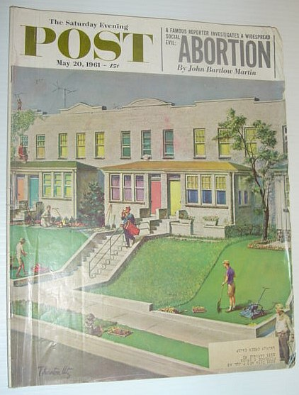 Image for The Saturday Evening Post, May 20, 1961 *ABORTION - A WIDESPREAD SOCIAL EVIL / A VISIT WITH WILLIE MAYS*