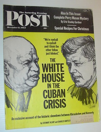 Image for The Saturday Evening Post, December 8, 1962 *THE WHITE HOUSE IN THE CUBAN CRISIS*