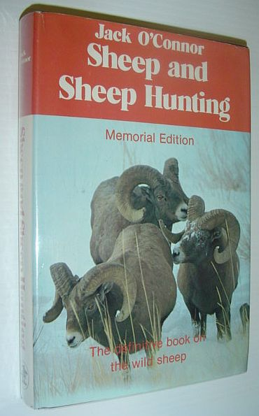 Image for Sheep and Sheep Hunting: The Definitive Book on Wild Sheep