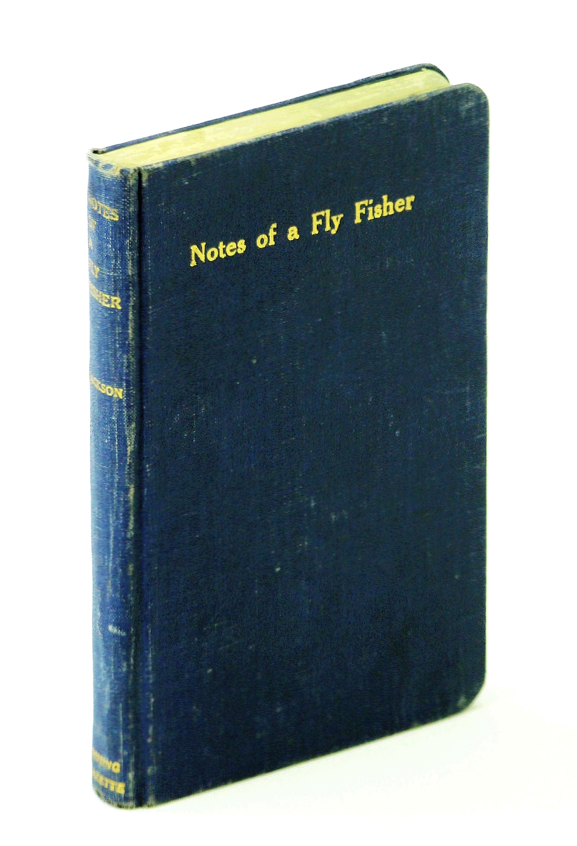 Image for Notes of a fly fisher: an attempt at a grammar of the art for beginners: With hints on health