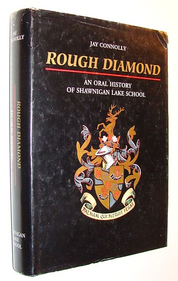 Image for Rough Diamond: An Oral History of Shawnigan Lake School