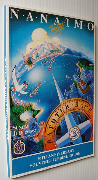 Image for 1987 Nanaimo Bathtub Festival Guide - 20th Anniversary Souvenir Tubbing Guide