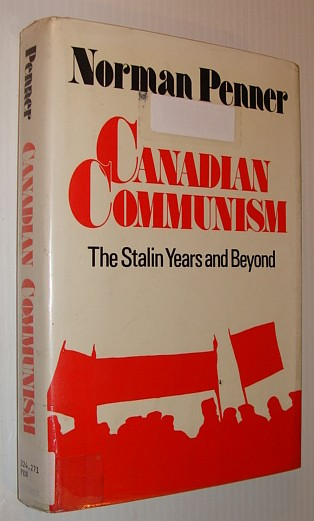 Image for Canadian communism: The Stalin years and beyond
