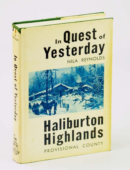 Image for In Quest of Yesterday: Haliburton Highlands Provisional County