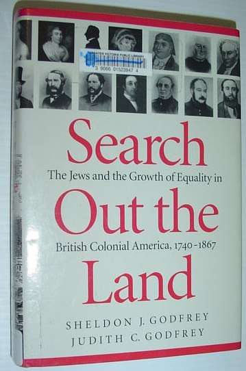 Image for Search Out the Land: The Jews and the Growth of Equality in British Colonial America, 1740-1867 (McGill-Queen's Studies in Ethnic History; Series One)