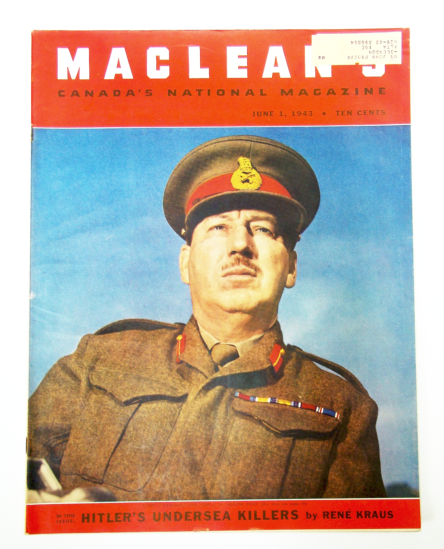 Image for Maclean's, Canada's National Magazine, June 1, 1943, Vol. 56, No. 11 - Cover Photo of Lieut.-Gen. E.W. Sansom, D.S.O. / Grand Admiral Karl Doenitz