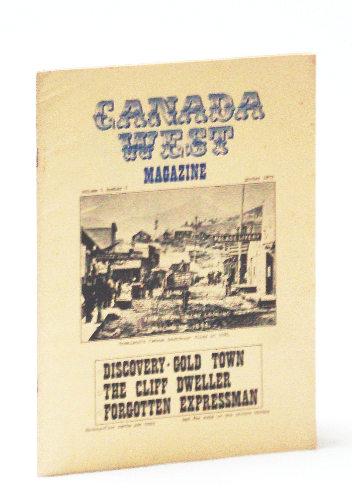 Image for Canada West Magazine, Winter 1972, Volume 4, Number 4 - The Cliff Dweller / The 1913 Liberty Nickel