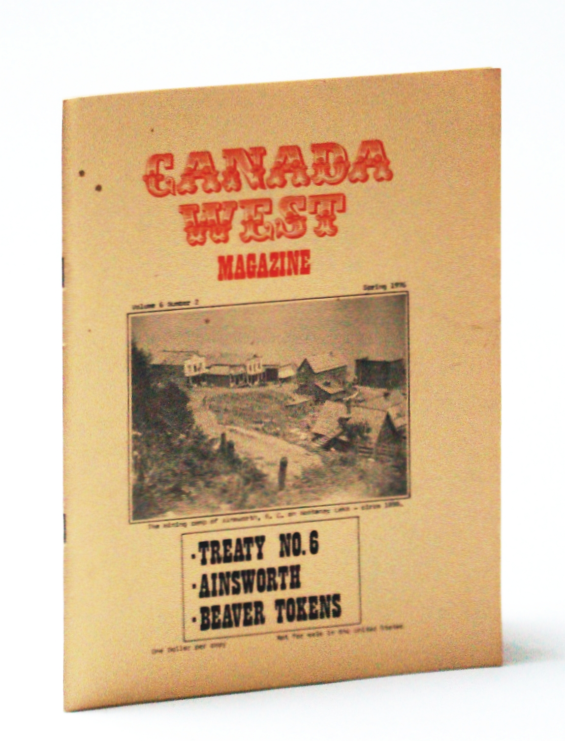 Image for Canada West Magazine, Spring 1976, Volume 6, Number 2 - Ainsworth B.C. / Sternwheeler the D.A. Thomas