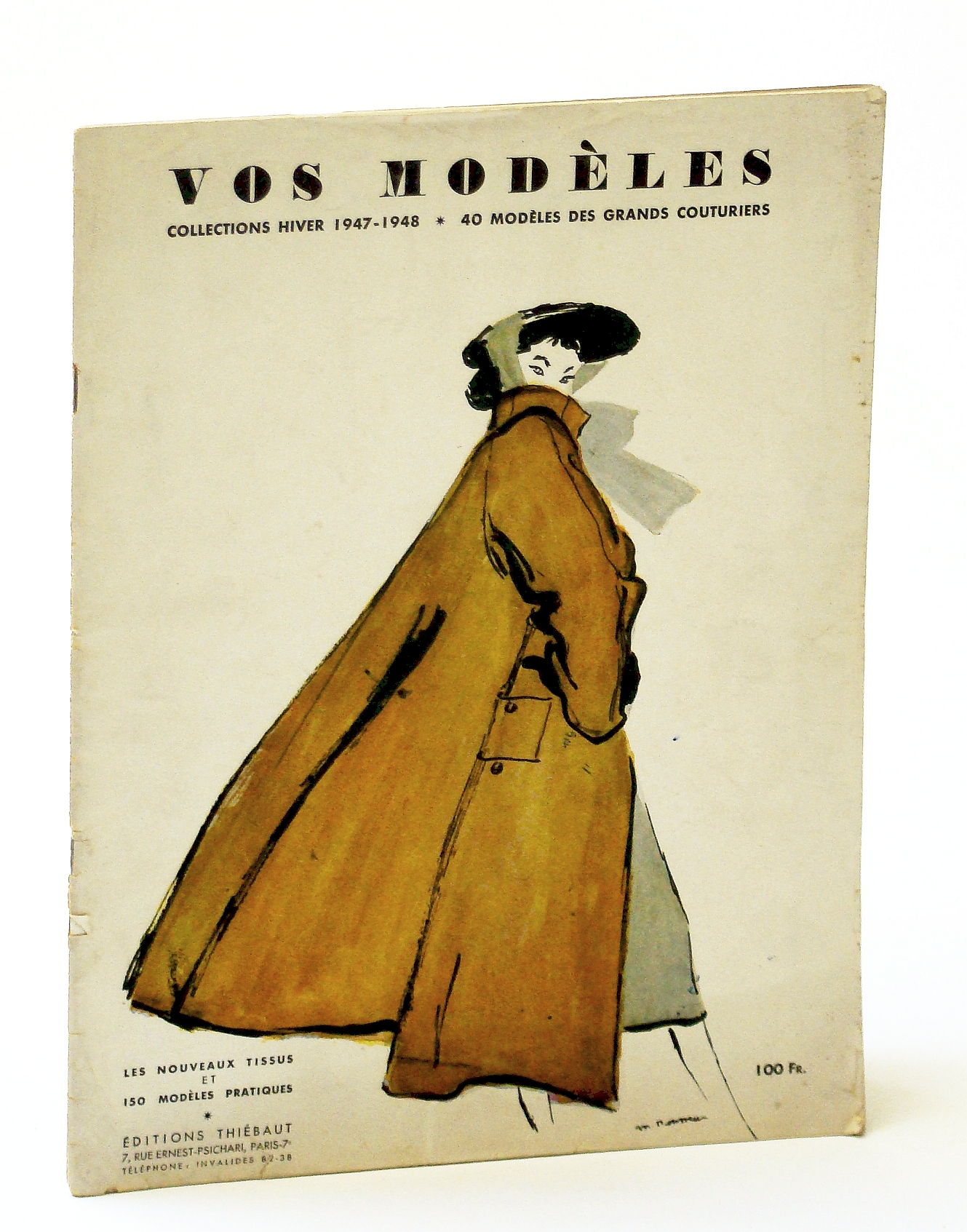 Image for Vos Modeles - Collections Hiver (Winter Collections) 1947 - 1948 - 40 Modeles Des Grans Couturiers