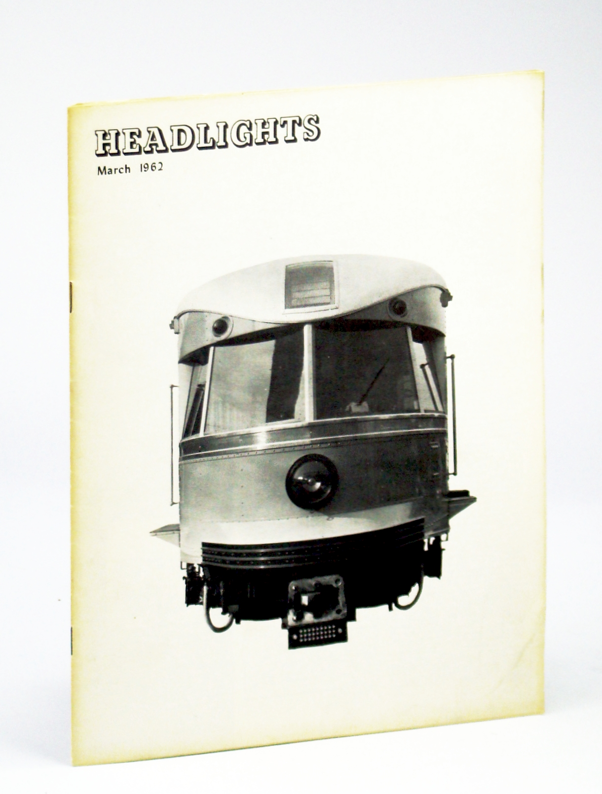 Image for Headlights, Vol. 24, No. 3, March [Mar.] 1962 - Magazine of the Electric Railroaders' Association