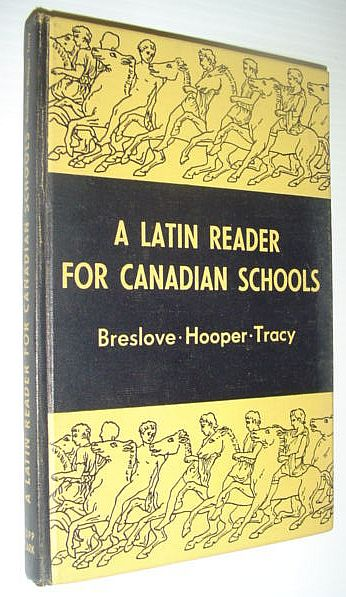 Image for A Latin Reader for Canadian Schools