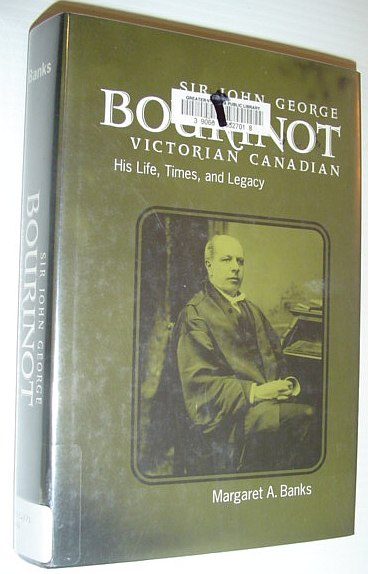 Image for Sir John George Bourinot, Victorian Canadian: His Life, Times, and Legacy