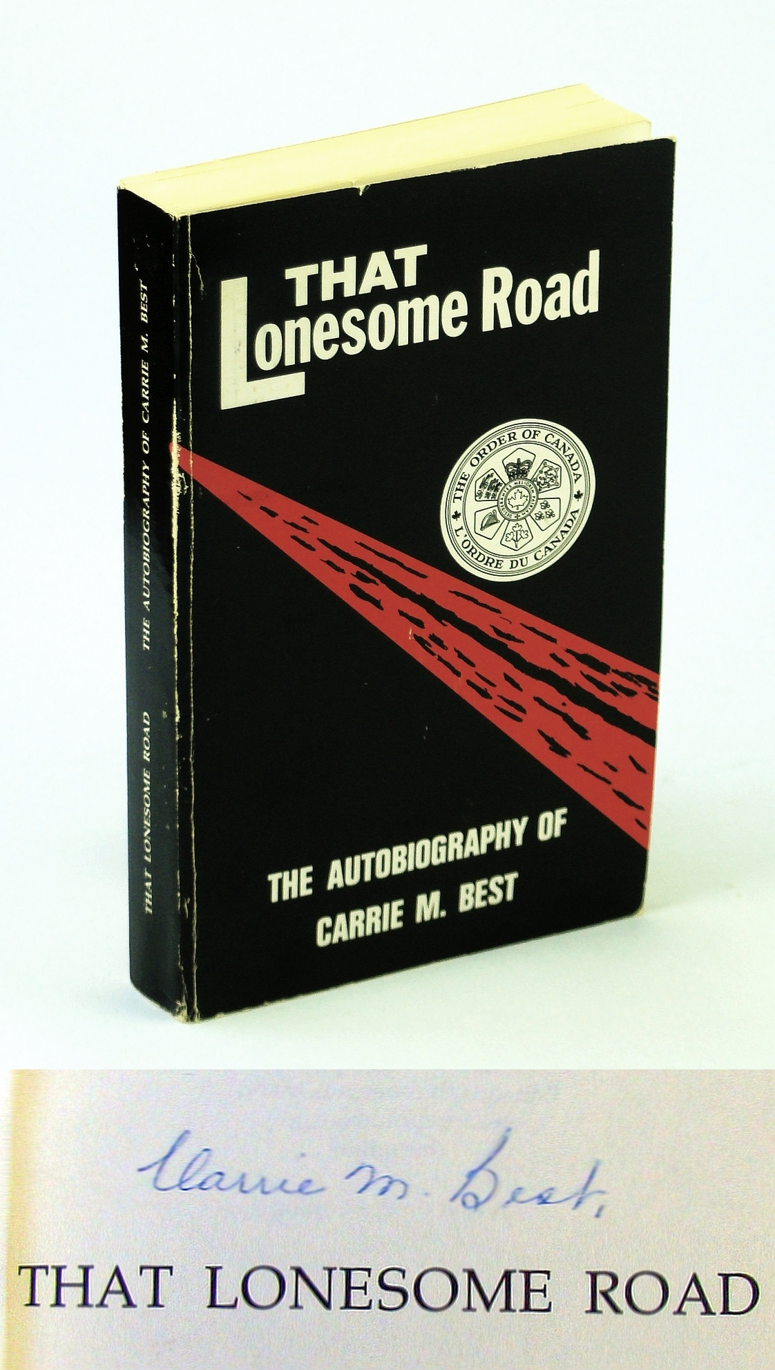 Image for That Lonesome Road :Autobiography of Carrie M. Best (signed)