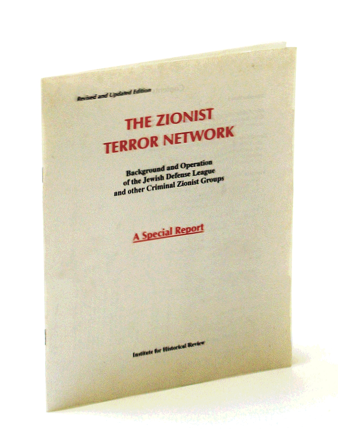 Image for The Zionist Terror Network, Background and Operation of the Jewish Defense League and Other Criminal Zionist Groups