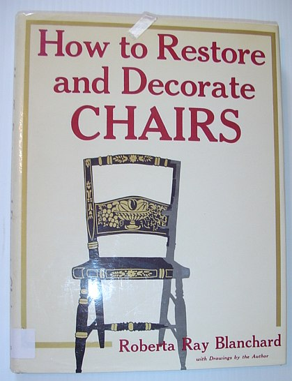 Image for How to Restore and Decorate Chairs