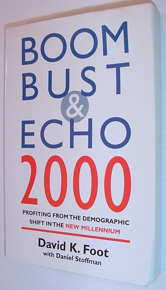 Image for Boom Bust & Echo 2000: Profiting from the Demographic Shift in the New Millennium