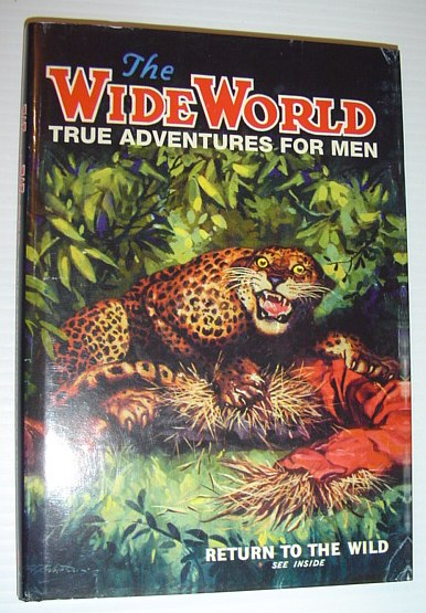 Image for The Wide World : True Adventures for Men