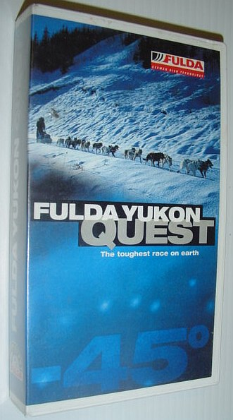 Image for Fulda Yukon Quest - The Toughest Race on Earth: VHS Video Tape in Case