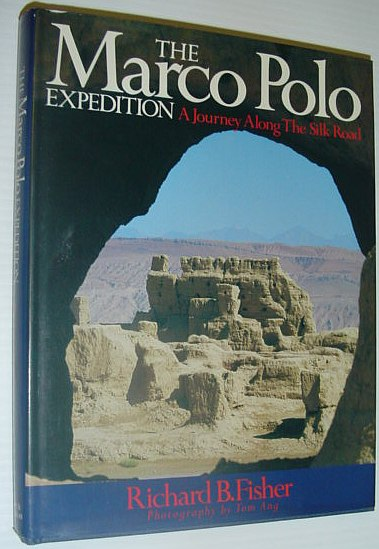 Image for The Marco Polo expedition: A journey along the Silk Road