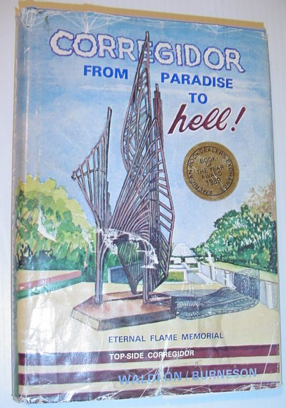 "Image for Corregidor, ""from paradise to hell"": True narrative by Ben Waldron, prisoner-of-war"