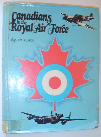 Image for Canadians in the Royal Air Force. (INSCRIBED ASSOCIATION COPY)