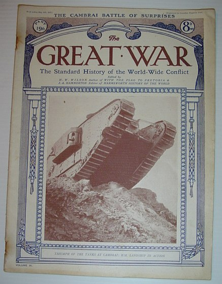 Image for The Great War - The Standard History of the World-Wide Conflict: Part 196, May 11th, 1918  -  The Cambrai Battle of Surprises