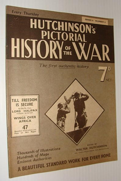 Image for Hutchinson's Pictorial History of the War, Series 6, Number 6, July 17 - July 23, 1940