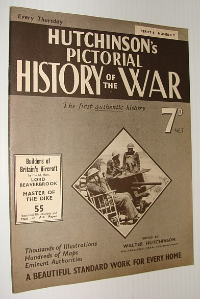 Image for Hutchinson's Pictorial History of the War, Series 6, Number 7, July 24 - July 30, 1940